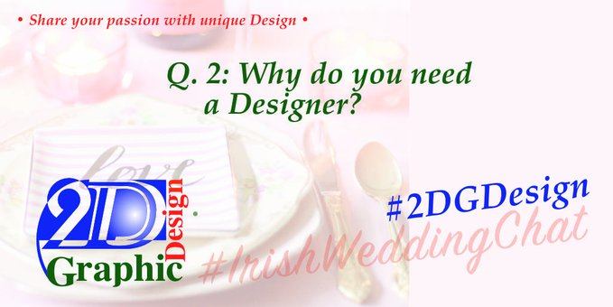Q2: Why do you need a designer?