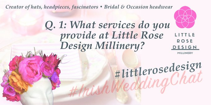 Q1: What services do you provide at Little Rose Design Millinery?