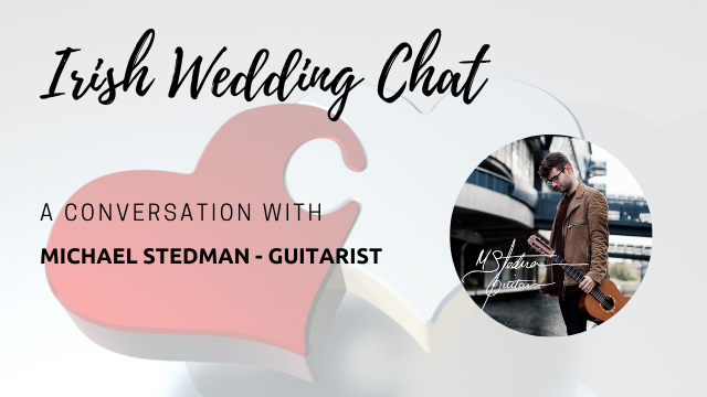 Michael Stedman Guitarist | Featured Business on Irish Wedding Chat