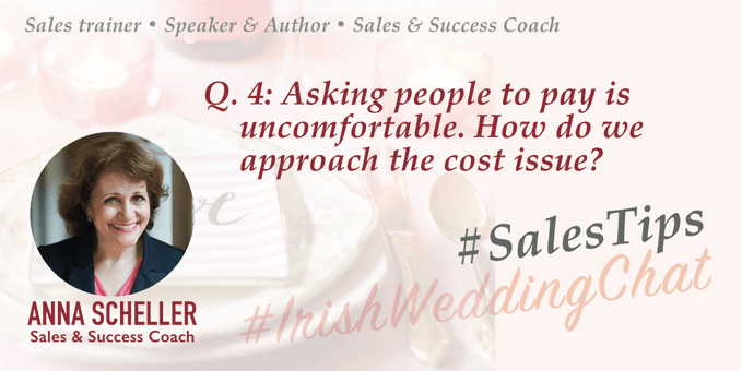 Asking people to pay is uncomfortable. How do we approach the cost issue? Anna Scheller - Irish Wedding Chat