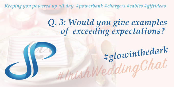 Would you give examples of exceeding expectations? Subbytech - Irishweddingchat