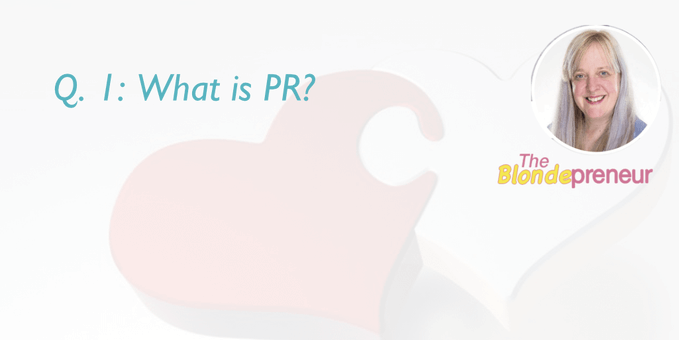 What is PR? | get your business media coverage Q & A with theblondepreneur on Irish Wedding Chat